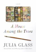 Cover image for A house among the trees