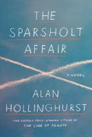 Cover image for The Sparsholt affair : a novel