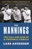 Cover image for The Mannings : the fall and rise of a football family