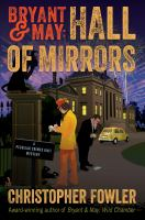 Cover image for Bryant & May : hall of mirrors