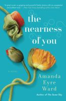 Cover image for The nearness of you : a novel