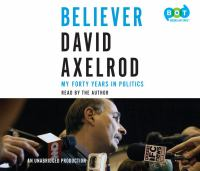 Cover image for Believer : my forty years in politics
