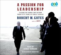 Cover image for A passion for leadership : lessons on change and reform from fifty years of public service