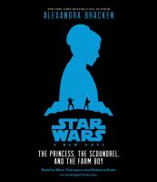 Cover image for The princess, the scoundrel, and the farm boy