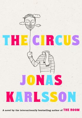 Cover image for The circus : a novel
