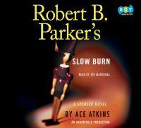 Cover image for Robert B. Parker's Slow burn