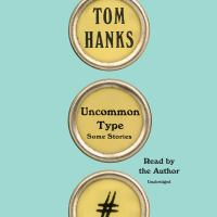Cover image for Uncommon type : some stories