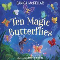 Cover image for Ten magic butterflies