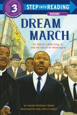 Cover image for Dream march : Dr. Martin Luther King, Jr., and the March on Washington