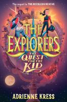 Cover image for The Explorers : the quest for the kid