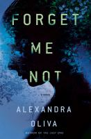 Cover image for Forget me not : a novel