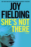 Cover image for She's not there : a novel