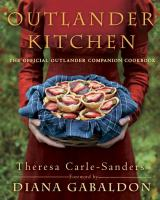 Cover image for Outlander kitchen : the official Outlander companion cookbook