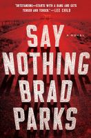 Cover image for Say nothing : a novel