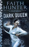 Cover image for Dark queen : a Jane Yellowrock novel