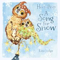 Cover image for Hoot and Peep : a song for snow