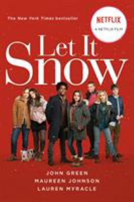 Cover image for Let it snow : three holiday romances