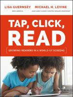 Cover image for Tap, click, read : growing readers in a world of screens