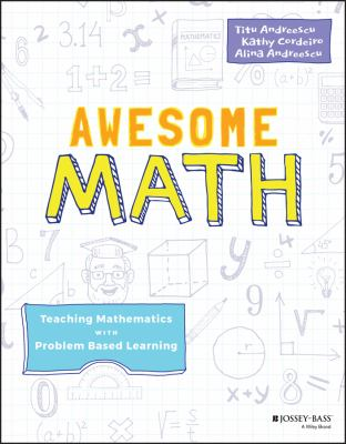 Cover image for Awesome math : teaching mathematics with problem-based learning