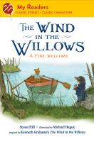 Cover image for The wind in the willows : a fine welcome