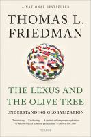 Cover image for The Lexus and the olive tree : understanding globalization