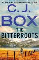 Cover image for The bitterroots : a novel