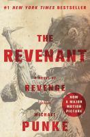 Cover image for The revenant : a novel of revenge