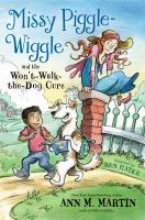 Cover image for Missy Piggle-Wiggle and the won't-walk-the-dog cure