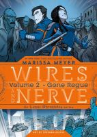 Cover image for Wires and nerve. Volume 2, Gone rogue