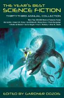 Cover image for The year's best science fiction : thirty-third annual collection