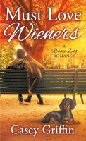Cover image for Must love wieners
