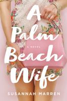 Cover image for A Palm Beach wife : a novel