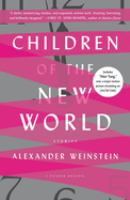 Cover image for Children of the new world : stories