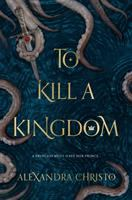 Cover image for To kill a kingdom