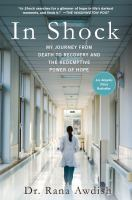 Cover image for In shock : my journey from death to recovery and the redemptive power of hope