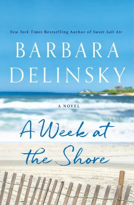 Cover image for A WEEK AT THE SHORE:  A NOVEL