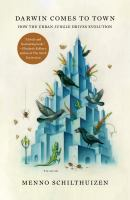 Cover image for Darwin comes to town : how the urban jungle drives evolution