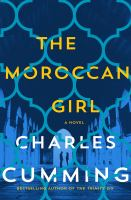 Cover image for The Moroccan girl : a novel
