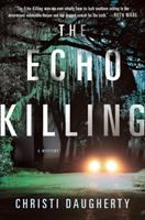Cover image for The echo killing : a novel