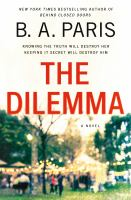 Cover image for The dilemma : a novel