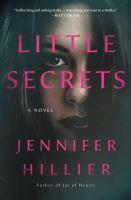 Cover image for Little secrets : a novel