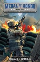 Cover image for Ryan Pitts : Afghanistan: a firefight in the mountains of Wanat