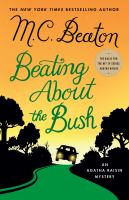 Cover image for Beating about the bush : an Agatha Raisin mystery