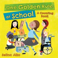 Cover image for One golden rule at school : a counting book