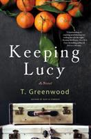 Cover image for Keeping Lucy : a novel