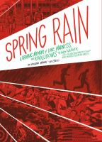 Cover image for Spring rain : a graphic memoir of love, madness, and revolutions