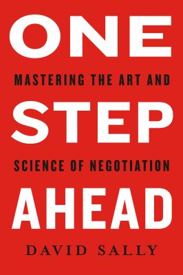 Cover image for One step ahead : mastering the art and science of negotiation