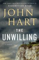 Cover image for The unwilling : a novel