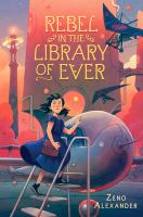 Cover image for Rebel in the library of ever