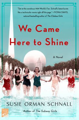 Cover image for We came here to shine : a novel